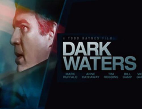 Filmtip: Dark Waters