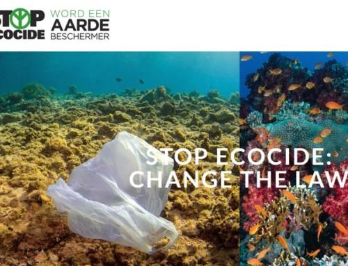 STOP Ecocide: Verander de wet